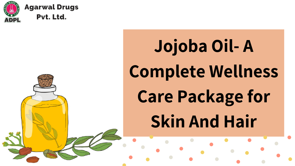 Jojoba Oil A Complete Wellness Care Package for Skin And Hair