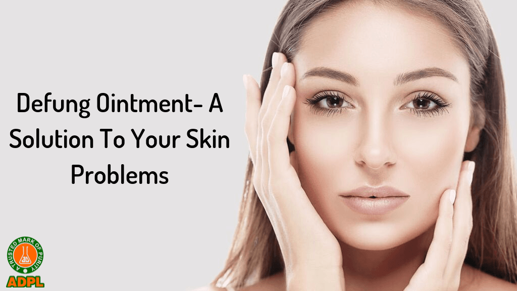 Defung Ointment A Solution To Your Skin Problems